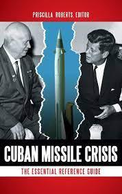 Cuban Missile Crisis: The Essential ...