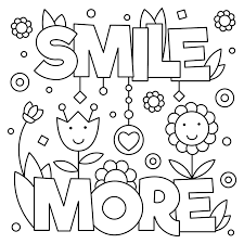 Small Picture Smile More Quote Free Coloring Page General Kids Quotes