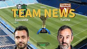 Serie A News: Sassuolo vs Torino Confirmed Line-ups