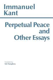 perpetual peace and other essays by immanuel kant 60084