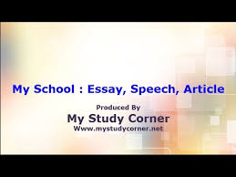 my school essay article speech composition paragraph  my school essay article speech composition paragraph