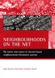 sociology gold the sociology research of goldsmiths university neighbourhoods on the net the nature and impact of internet based neighbourhood information systems 2005