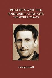 politics and the english language and other essays paperback  politics and the english language and other essays paperback