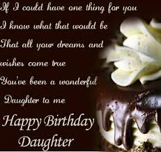 Happy Birthday Quotes For Daughter Mesmerizing Happy Birthday Quotes For Daughter With Images