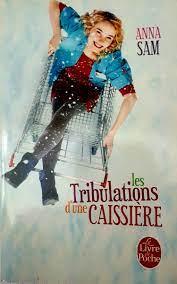 Les tribulations d'une caissière - Anna Sam - A6 – My Little French House