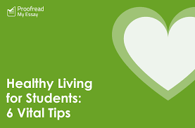 healthy living for students vital tips