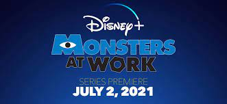Monsters at Work' Series to Premiere ...