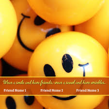 Quotes About Smile And Friendship Cool Smiley Smile Friendship Quotes With Friend Name