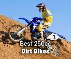 7 best 250cc dirt bikes updated 2021