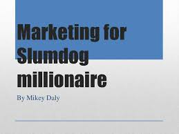 marketing for slumdog millionaire
