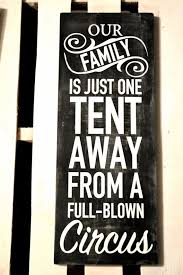 Funny Quotes About Family Awesome Full Blown Circus Wood Sign Funny Quotes For By DesignsOnSigns48