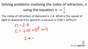 physics 7 3 7 3 solving problems involving the index of refraction using the equation you