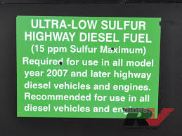 low sulfur deisel protect your fuel fuel additive ultra low sulfur diesel rv