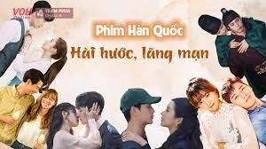 Top những bộ phim Hàn Quốc hài hước, lãng mạn bạn nhất định không thể bỏ qua