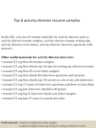 Top 8 activity director resume samples In this file, you can ref resume  materials for ...