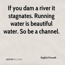 Beautiful River Quotes Best Of English Proverb Quotes QuoteHD