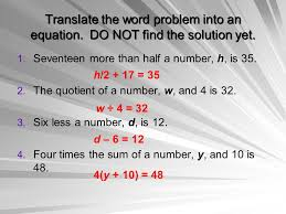 translate the word problem into an equation