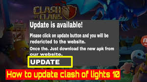 Clash Of Lights 10 Update 2019 Clash Of Lights 10 322 How To Update 2019 Easy Trick