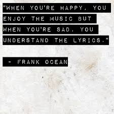 Frank Ocean Quotes Notes Truth Quotes Quotes Und Frank
