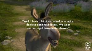 best quotes by shrek s donkey com 6 be honest when needed