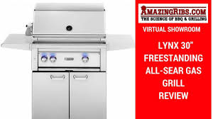 a review of the lynx 30 freestanding all sear gas grill rotisserie watch now