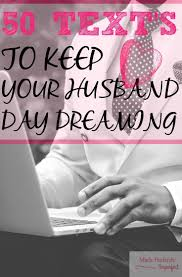 Best Spice Up Marriage Ideas On Pinterest The Bedroom Food Texts To Keep  Your Husband ...
