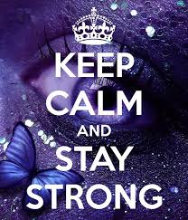 Keep Calm Quotes Unique Keep Calm And Stay Strong Picture Quotes