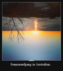 Sonnenaufgang In Australien Lustige Bilder Sprüche Witze Echt