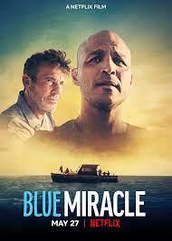 مشاهدة فيلم Blue Miracle 2021 مترجم - السينما للجميع