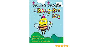 Princess Priscilla and the Bully-Bee Day by Stephanie Jensen (2014)  Paperback: Amazon.com: Books