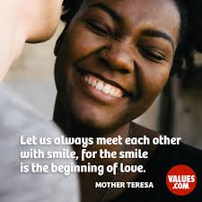 Let Us Always Meet Each Other With Smile For The Smile Is The