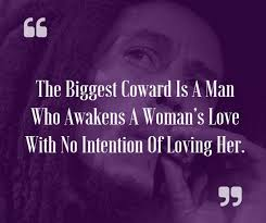 Most Inspiring Bob Marley Quotes On Life Relationship Happiness Delectable How A Man Should Love A Woman Quotes