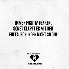 Immer Positiv Denken Sonst Klappt Es Mit Den Enttäuschungen Nicht