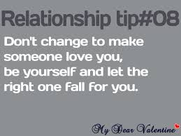 Quotes About Change And Love Custom Don't Change To Make Someone Love You