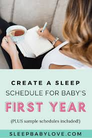 How To Create An Infant Sleep Schedule In Babys First Year