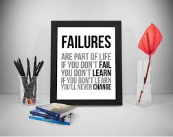 Quotes About Change In Life Simple Failure Are Part Of Life Failure Quotes Fail Quote Failure Etsy