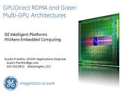GPUDirect RDMA and Green Multi-GPU Architectures