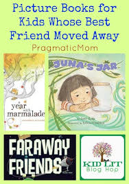 best best of pragmaticmom images baby books  books for kids whose best friend moved away kid lit blog hop