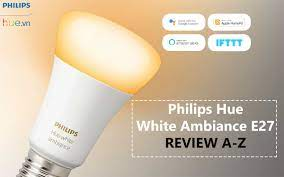 Đánh giá bóng đèn Philips Hue WA E27 8.5W - Thông minh và đáng tiền Philips  Hue Việt Nam