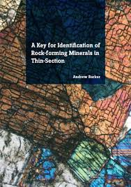 A Key For Identification Of Rock Forming Minerals In Thin