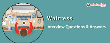Bank Teller Job Interview Questions Waitress Interview Questions Answers