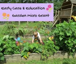 garden grants. Early Care And Education Garden Micro Grants