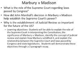marbury v madison what is the role of the supreme court regarding  1 marbury