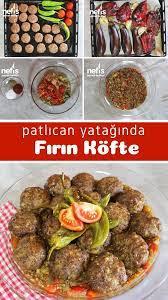 Muhteşem Görüntüsü Ve Tadıyla Patlıcan Yatağında Fırın Köfte - Nefis Yemek  Tarifleri   Yemek tarifleri, Yemek, Köfte