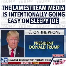 Students for Trump - Lamestream Media Goes Easy On Sleepy Joe! | Facebook