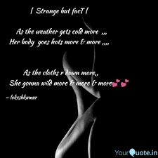 Cold Weather Quotes Beauteous Strange Quotes Writings By Lokesh Kumar YourQuote
