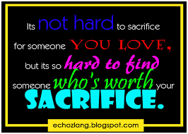 Love Sacrifice Quotes Quotesgram Quotes About Making Sacrifices For Unique Quotation About Love And Sacrifice