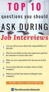 Best Questions To Ask After An Interview Top 10 Questions College Students Should Ask Employers