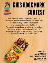 National Library Week Kids Bookmark Contest Kenosha Public Library