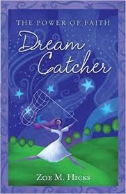 Dream Catcher Novel Dream Catcher Book Zoe Hicks 63
